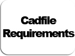 cadfile requirments